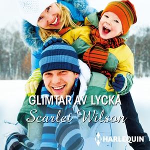 Glimtar av lycka (ljudbok) av Scarlet Wilson
