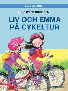 Liv och Emma: Liv och Emma på cykeltur (e-bok)