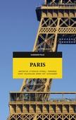 Paris. Arkitektur, litteratur, fotboll, terrorism, konst, kolonialism, serier, mat, katakomber