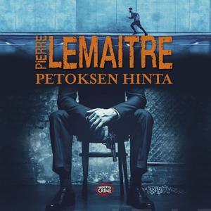 Petoksen hinta (ljudbok) av Pierre Lemaitre