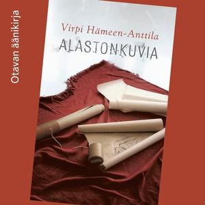 Alastonkuvia (ljudbok) av Virpi Hämeen-Anttila