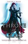 Throne of Glass - Varjojen kuningatar