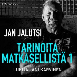 Tarinoita matkasellistä 1 (ljudbok) av Jan Jalu