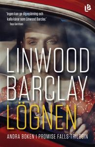 Lögnen (e-bok) av Linwood Barclay