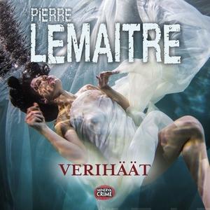 Verihäät (ljudbok) av Pierre Lemaitre