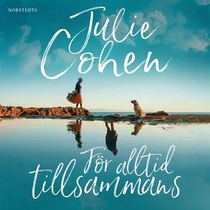 För alltid tillsammans (ljudbok) av Julie Cohen