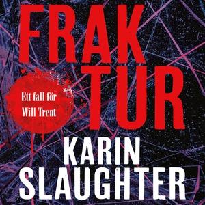 Fraktur (ljudbok) av Karin Slaughter