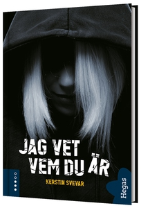 Jag vet vem du är (ljudbok) av Kerstin Svevar