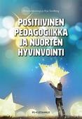 Positiivinen pedagogiikka ja nuorten hyvinvointi