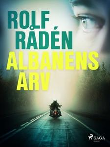 Albanens arv (e-bok) av Rolf Rådén