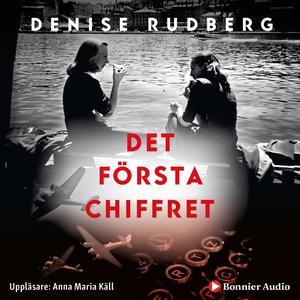 Det första chiffret (ljudbok) av Denise Rudberg