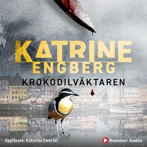 Krokodilväktaren (ljudbok) av Katrine Engberg