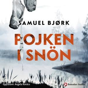Pojken i snön (ljudbok) av Samuel Bjørk
