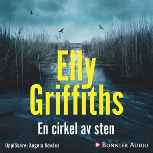 En cirkel av sten (ljudbok) av Elly Griffiths