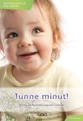 Tunne minut! : Turva ja tunteet lapsen silmin