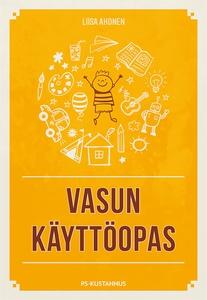 Vasun käyttöopas (e-bok) av Liisa Ahonen