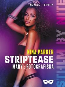 Striptease - Mary: Fotografiska S2E2 (e-bok) av