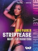 Striptease - Mary: Fotografiska S2E2