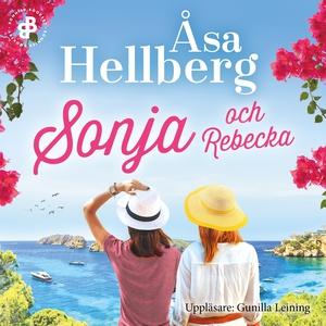 Sonja och Rebecka (ljudbok) av Åsa Hellberg
