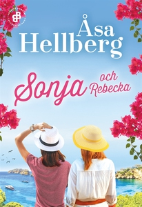 Sonja och Rebecka (e-bok) av Åsa Hellberg