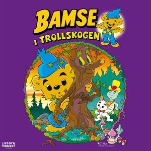 Bamse i Trollskogen (ljudbok) av Rune Andréasso
