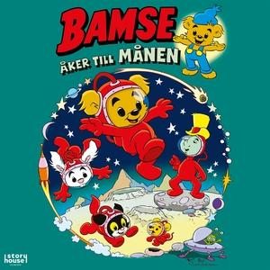 Bamse åker till månen (ljudbok) av Rune Andréas
