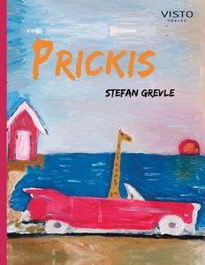 Prickis (e-bok) av Stefan Grevle