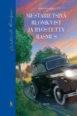 Mestarietsivä Blomkvist ja ryöstetty Rasmus
