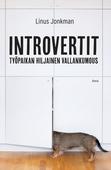 Introvertit – Työpaikan hiljainen vallankumous