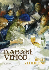 Kabaré Vemod (e-bok) av Boris Zetterlund