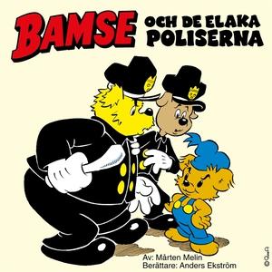 Bamse och de elaka poliserna (ljudbok) av Mårte