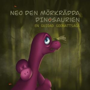 Neo, den mörkrädda dinosaurien (ljudbok) av Kia