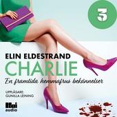 Charlie - Del 3