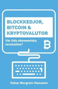 Blockkedjor, bitcoin och kryptovalutor : vår ti