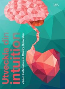 Utveckla din intuition (e-bok) av Jörgen Gustaf