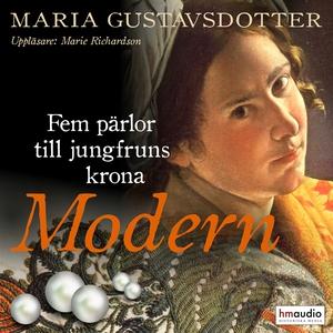 Modern (ljudbok) av Maria Gustavsdotter