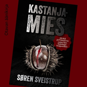 Kastanjamies (ljudbok) av Søren Sveistrup