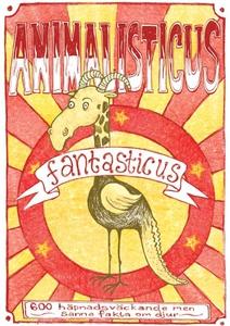 Animalisticus fantasticus : 600 häpnadsväckande