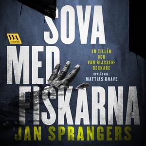 Sova med fiskarna (ljudbok) av Jan Sprangers