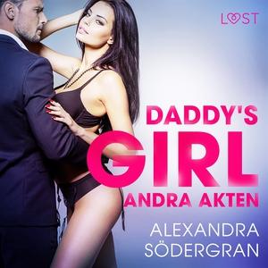 Daddy's girl - andra akten (ljudbok) av Alexand