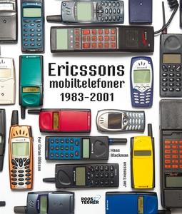 Ericssons mobiltelefoner 1983-2001 (e-bok) av H