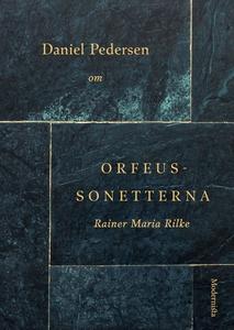 Om Orfeus-sonetterna av Rainer Maria Rilke (e-b