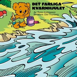 Det farliga kvarnhjulet (ljudbok) av Rune André