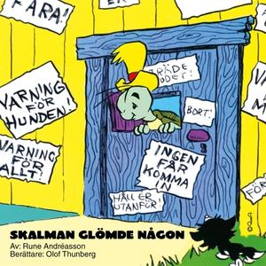 Skalman glömde någon (ljudbok) av Rune Andréass