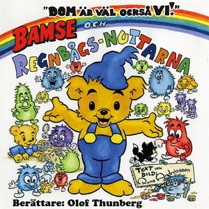 Bamse och regnbågsnuttarna (ljudbok) av Rune An