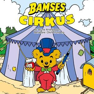 Bamses cirkus (ljudbok) av Rune Andréasson