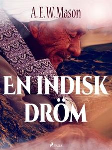 En indisk dröm (e-bok) av Alfred Edward Woodley