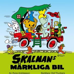 Skalmans märkliga bil (ljudbok) av Rune Andréas