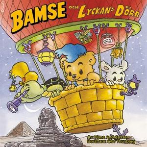 Bamse och Lyckans dörr (ljudbok) av Rune Andréa