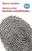 Stig Alm tar fallet - Semester med förhinder